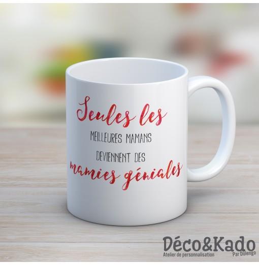 Le mug des mamies géniales, et des mamans aussi...