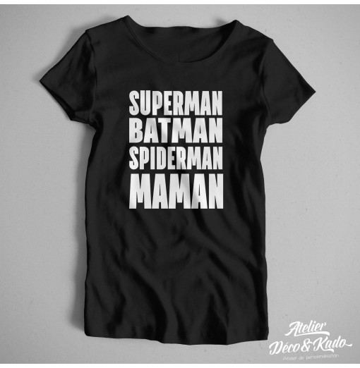 T-shirt femme Superman Batman Spiderman Maman