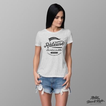 T-shirt femme Authentique Râleuse depuis 3 générations au moins