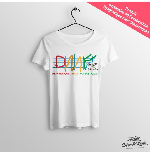 T-shirt femme Dyspraxique mais fantastique