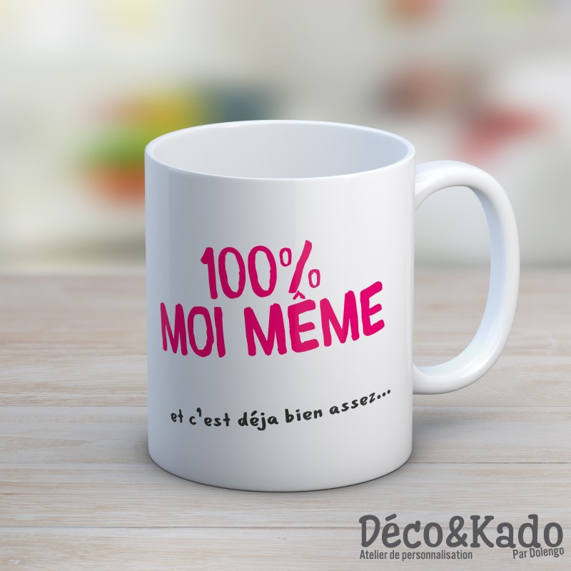 Mug 100% moi même