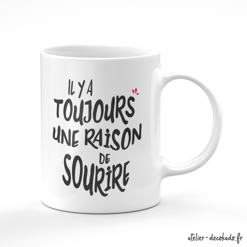 Le mug céramique Il y a toujours une raison de sourire