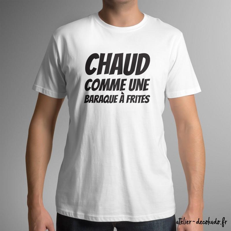 T-shirt homme Chaud comme une baraque à frites