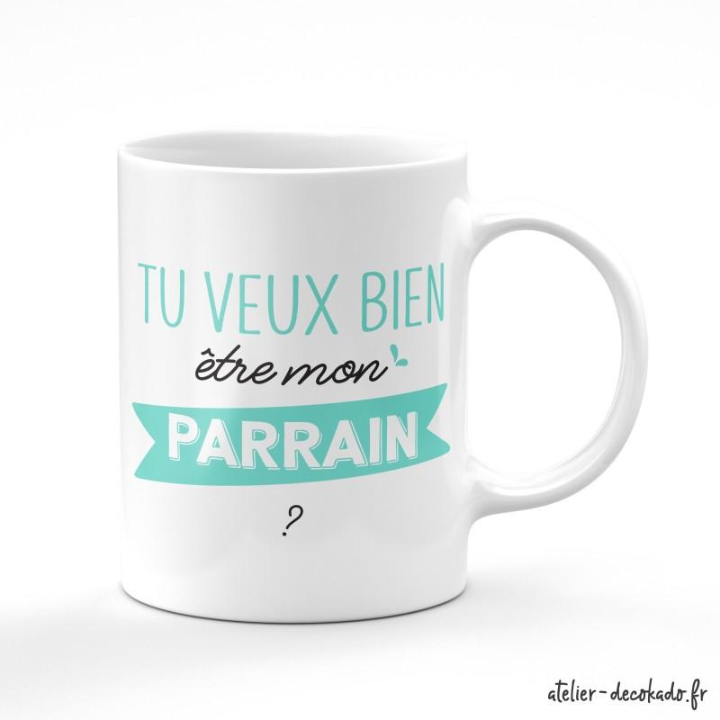 Le mug Tu veux bien être mon parrain