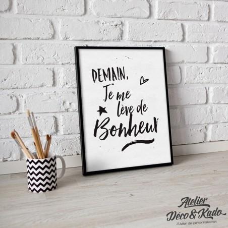 Affiche citation - Demain, je me lève de Bonheur